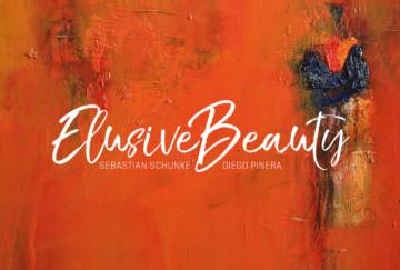 Sebastian Schunke – Elusive Beauty